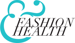 Fashion & Health